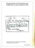 962/25 --  LIVRE Belgique - Het Brieven Vervoer Te MECHELEN Tot 1830, Par Piet Van San , 114 Pg. , 1991 - TB Etat - Philatélie Et Histoire Postale
