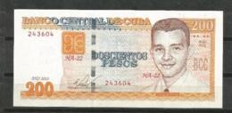Cuba 2010 $200 Pesos Banknotes UNC - Cuba