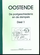 965/25 --  LIVRE 2 Volumes Postgeschiedenis En Stempels OOSTENDE, Par Joseph GOES , 2000 , 516 Pg. - ETAT NEUF - Philatélie Et Histoire Postale