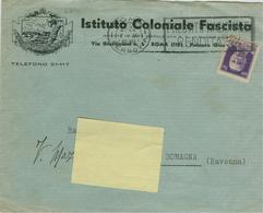 """ISTITUTO COLONIALE FASCISTA"",ROMA, BUSTA CON LOGO,1936,TIMBRO POSTE ROMA TARGHETTA-LUGO(RAVENNA).RR,NOTA STORICA - Documenti Storici"