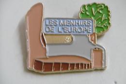 Pin's - LES MENHIRS DE L'EUROPE - STEINE AN DER GRENZE MERZIG ALLEMAGNE - Site Touristique - Badges