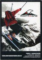 MONTAGNE, ROPA DE AUTDOORS, DEPORTE SKY. ARGENTINA CIRCA 2000 POSTAL PUBLICIDAD -LILHU - Ski Náutico