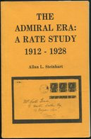 1981 Canada Handbook. The Admiral Era: A Rate Study 1912 - 1928 By Allan L Steinhart - Handbooks