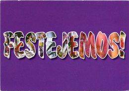 """""""FESTEJEMOS!"""", SIEMPRE HAY UNA EXCUSA. ARGENTINA AÑO 2009 POSTAL PUBLICIDAD -LILHU - Felicitaciones (Fiestas)"""
