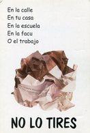 NO LO TIRES, RECICLALO!. ARGENTINA AÑO 1999 POSTAL PUBLICIDAD -LILHU - Publicidad