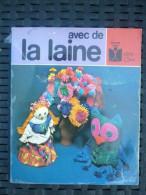 Edith Barker: Avec De La Laine/ Fleurus Idées N°101, 1981 - Basteln