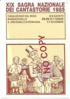 Casalecchio, Bagnacavallo, Sant'Arcangelo, XIX Sagra Nazionale Dei Cantastorie 1985. - Adesivi