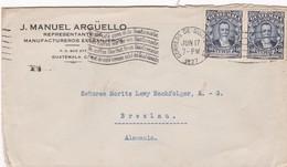 1927 COMMERCIAL COVER- J.MANUEL ARGUELLO REPRESENTANTE MANUFACTURERO. CIRCULEE GUATEMALA TO GERMANY. BANDELETA - BLEUP - Guatemala
