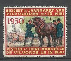 BELGIUM 1930 Foire Annuelle De Vilvorde Messe Vignette Advertisng Poster Stamp Horse (*) - Erinnophilie - Reklamemarken