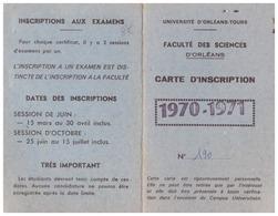 CARTE D'INSCRIPTION 1970.71- UNIVERSITE D'ORLEANS-TOURS - FACULTES DE SCIENCES  N°190 - Sin Clasificación