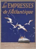 Brochure Publicitaire Canadian Pacific Lines Empresses De L'Atlantique 1925 Lithos De C W Simpson Illustrator - Canada