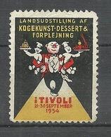 DENMARK 1934 Kochkunst Austellung Tivoli EXPO For Cooking Poster Stamp Reklamemarke (*) - Ernährung