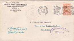 1953 COMMERCIAL COVER- INSTITUTO BIBLICO CENTROAMERICANO.- CIRCULEE GUATEMALA, BANDELETA PARLANTE- BLEUP - Guatemala