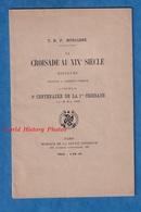 Livre Ancien De 1896 - La Croisade Au XIXe Siècle - Discours Du Père Jacques Monsabré à Clermont Ferrand En 1895 - 1801-1900