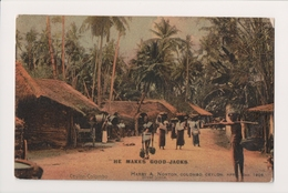 K-480 Ceylon Colombo He Makes Good-Jacks Harry Norton Postcard - Postcards