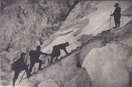 74----CHAMONIX---les Grands Mulets--traversée D'une Crevasse---voir 2 Scans - Chamonix-Mont-Blanc
