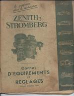 Rare Carnet D'Equipements Et Réglages De 1950 - Carburateur Zenith Stromberg. - Auto