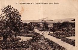 MAROC - CASABLANCA - HOPITAL MILITAIRE VU DU JARDIN - Casablanca