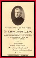 -- PIEUX SOUVENIR De L'ABBE JOSEPH LANG /AUMÔNIER Des HOSPICES CIVILS De STRASBOURG / DECEDE A STRASBOURG -- - Devotion Images