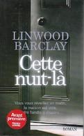 Cette Nuit-là De Linwood Barclay (2008) - Bücher, Zeitschriften, Comics