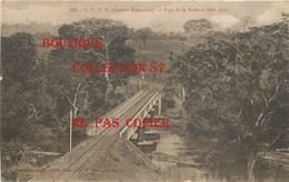 ☺♦♦ GUINEE - PONT De La KOLENTE < VOIE De CHEMIN De FER Pour Le PASSAGE Du TRAIN  < N° 689 Edition A. James - French Guinea