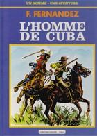 B D  L'homme De Cuba  Couverture  Cartonnée    - état Neuf - Altre Riviste
