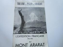 THEATRE Du PALAIS De CHAILLOT - L'Expédition Française 1952-1953 Au Mont Ararat (8 Pages) - Programs