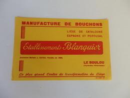 Buvard Manufacture De Bouchons Ets Blanquier Le Boulou (Pyrénes Orientales). - Löschblätter, Heftumschläge
