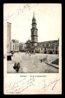 ITALIE - NAPOLI - TORRE DI MASANIELLO - Napoli