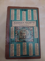 ALMANACH HACHETTE - 1938 - PETITE ENCYCLOPEDIE POPULAIRE . EDITION COMPLETE - Encyclopaedia