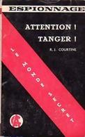 Attention ! Tanger ! De Robert J. Courtine (1959) - Books, Magazines, Comics
