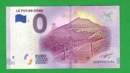 Euro SOUVENIR Notes € 0 Puy De Dôme VULCAN FRANCE FRANCIA - Private Proofs / Unofficial