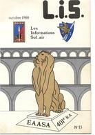 LIS - Les Informations Sol-air - Revue Du 401ème Régiment Artillerie Hawk - 2 N° : Mars Et Octobre 1980 - Tijdschriften & Kranten