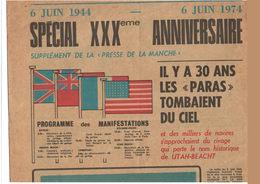 La Presse De La Manche 1974 - Supplément 30 ème Anniversaire Débarquement De Normandie - Parachutistes - 4 Pages - Tijdschriften & Kranten