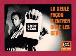 CPM.   Cart'com.   La Seule Façon D'entrer Chez Les Gens.   Cart'com Caen (variante). - Advertising