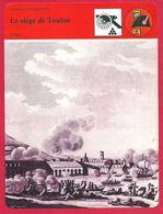 Le Siège De Toulon. 1793. Napoléon Bonaparte. Guerre. Révolution. Première République Française. - History