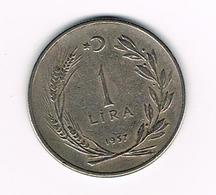 // TURKIJE  1  LIRA  1957 - Turquie