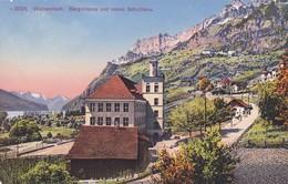 3224 Wallenstadt. Bergstrasse Und Neues Schulhaus - SG St. Gall