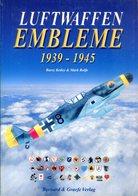 Luftwaffen Embleme 1939-1945. Ketley, Barry & Rolfe, Mark - Boeken