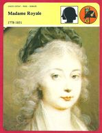 Madame Royale. Premier Enfant De Louis XVI Et Marie-Antoinette. Révolution Française. Enfermée Au Temple. Exil. - Geschiedenis