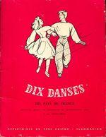 Dix Danses Des Pays De France De Jean-Michel Guilcher (1947) - Libri, Riviste, Fumetti