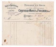 Facture 1907 épicerie En Gros Vins Spiritueux Chauveau-Mayet & Foucher, Boulevard De La République, Bourges, Cher - Food