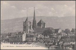 Cathédrale De St-Pierre Et Le Salève, Genève, C.1910 - Jullien Frères CPA - GE Geneva