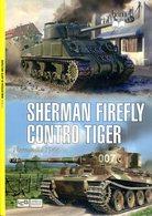 Sherman Firefly Contro Tiger Normandie 1944. Hart, Stephen. A. - Boeken