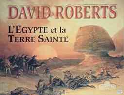 L'Egypte Et La Terre Sainte De David Roberts (2003) - Books, Magazines, Comics