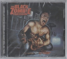 CD 13 TITRES THE BLACK ZOMBIE PROCESSION VOL. III THE JOYS OF BEING BLACK AT HEART NEUF SOUS BLISTER & RARE - Rock