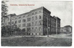 GLEIWITZ - GLIWICE - Infanterie-Kaserne - Polen