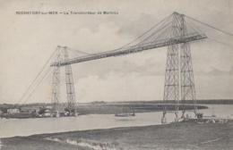Rochefort-sur-Mer 17 - Le Pont Transbordeur De Martrou - Rochefort