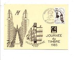 OBLITERATION JOURNEE DU TIMBRE 1985 VILLEURBANNE - Commemorative Postmarks