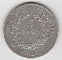 5 FRANCS AN 12 A Avec Coq   EN ARGENT  - 018 - 1789-1795 Periode Franse Revolutie